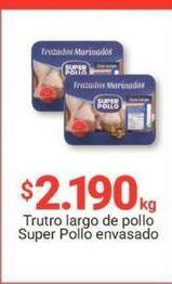 Oferta de Trutro de pollo Súper Pollo por $2190